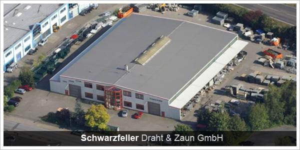 Schwarzfeller Draht und Zaun GmbH